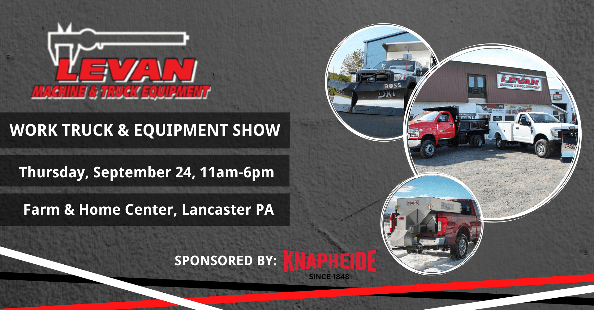 Levan Machine & Truck Equipment Work Truck & Equipment Show - Thursday, September 24, 11am-6pm - Farm & Home Center, Lancaster, PA - Sponsored by Knapheide